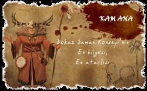 Dokuz Şaman Konseyi'nin En bilgesi, En atarlısı